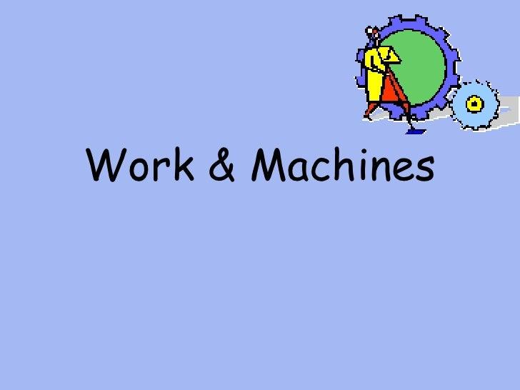 Work & Machines