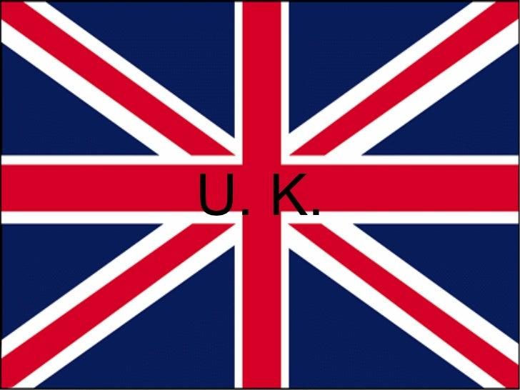 U. K.