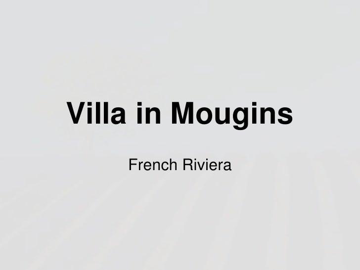 Villa in Mougins<br />French Riviera<br />
