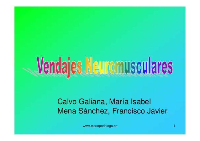 www.menapodologo.es 1 Calvo Galiana, María Isabel Mena Sánchez, Francisco Javier