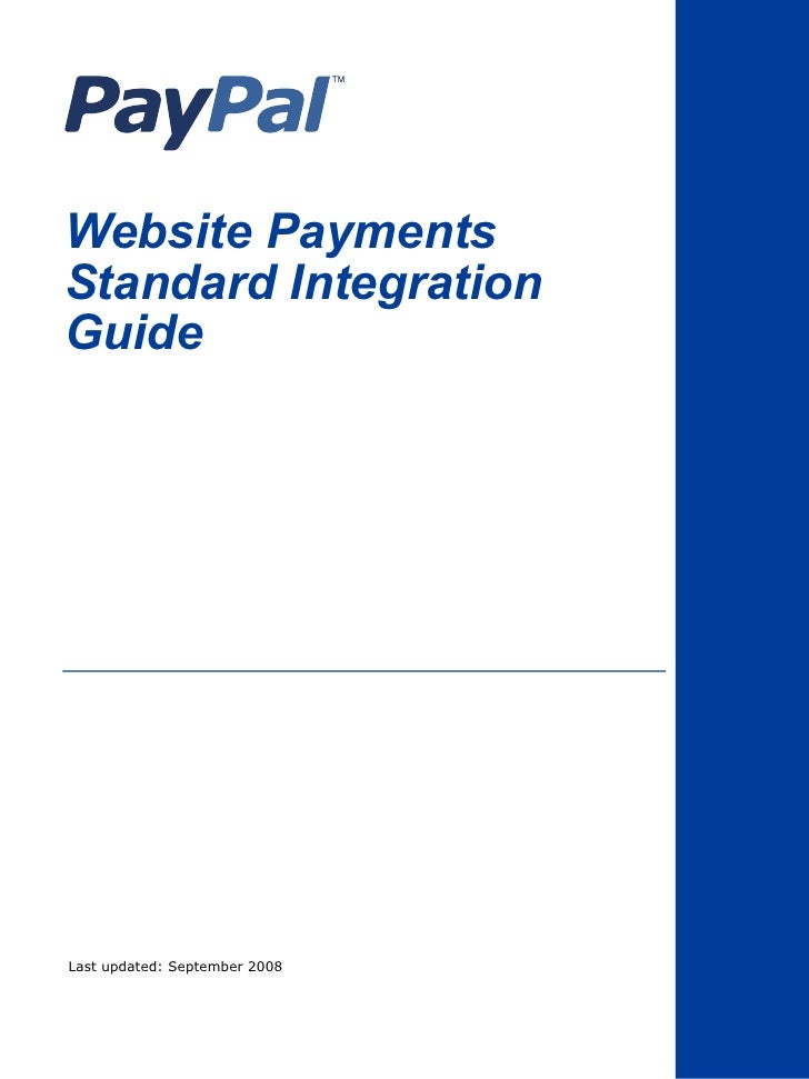 Website PaymentsStandard IntegrationGuideLast updated: September 2008
