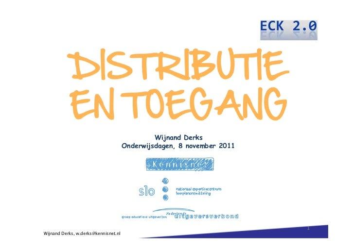Wijnand Derks                                      Onderwijsdagen, 8 november 2011                                        ...