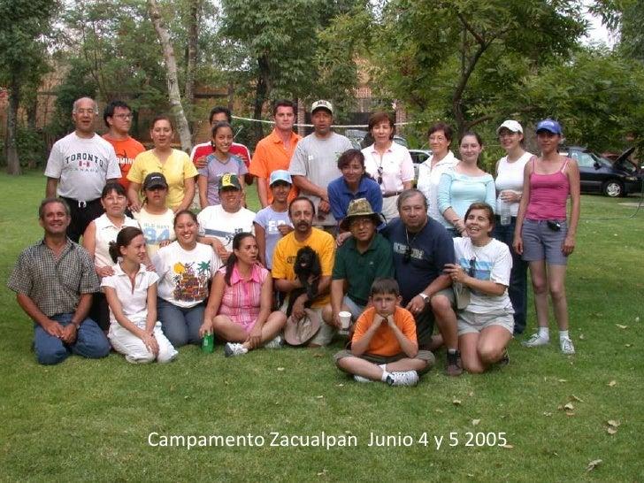 Campamento Zacualpan  Junio 4 y 5 2005<br />