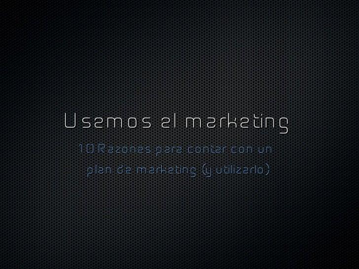 Motivos para hacer marketing en una empresa