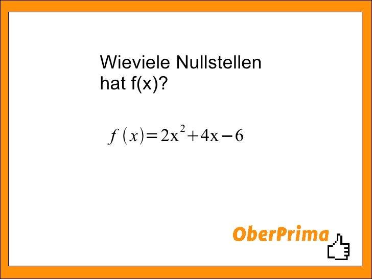Wieviele Nullstellen hat f(x)?