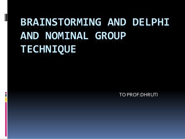How to use the nominal group and Delphi techniques