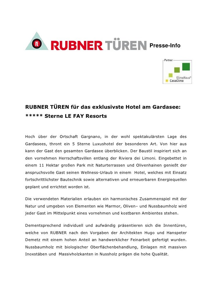 Presse-InfoRUBNER TÜREN für das exklusivste Hotel am Gardasee:***** Sterne LE FAY ResortsHoch über der Ortschaft Gargnano,...