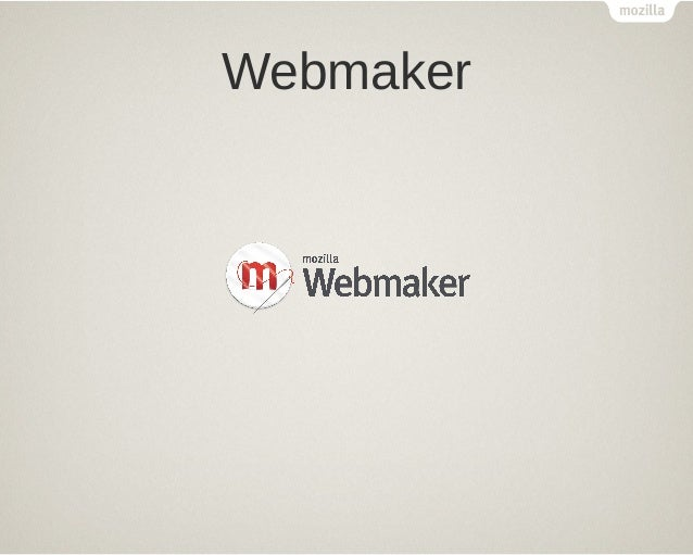 Présentation webmaker
