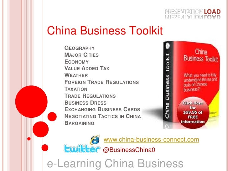 China Business Toolkit<br />GeographyMajor CitiesEconomyValue Added TaxWeatherForeign Trade RegulationsTaxationTrade Regul...
