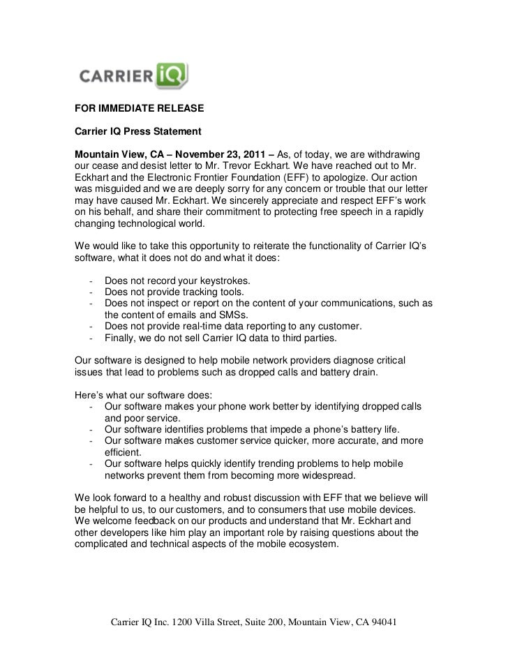FOR IMMEDIATE RELEASECarrier IQ Press StatementMountain View, CA – November 23, 2011 – As, of today, we are withdrawingour...