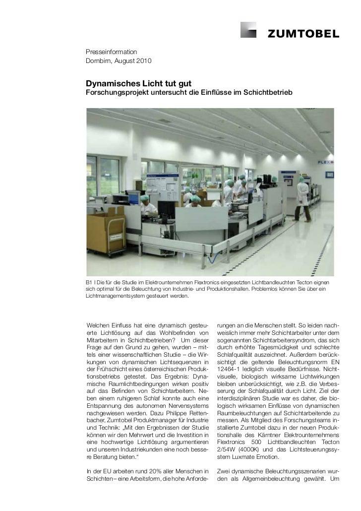 PresseinformationDornbirn, August 2010Dynamisches Licht tut gutForschungsprojekt untersucht die Einflüsse im Schichtbetrie...