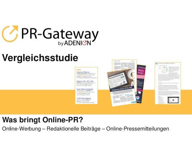 Vergleichsstudie Was bringt Online-PR? Online-Werbung – Redaktionelle Beiträge – Online-Pressemitteilungen