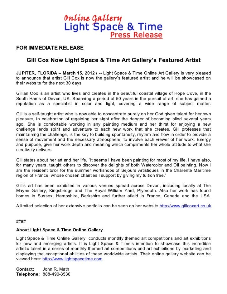 FOR IMMEDIATE RELEASE       Gill Cox Now Light Space & Time Art Gallery's Featured ArtistJUPITER, FLORIDA – March 15, 2012...