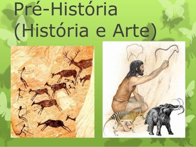 Pré-História (História e Arte)
