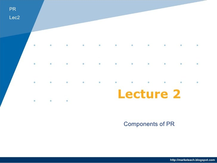 Lecture 2 Components of PR