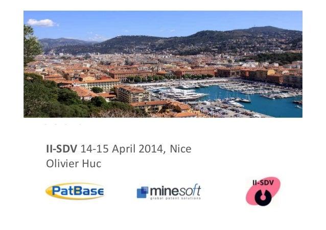 II-SDV 14-15 April 2014, Nice Olivier Huc