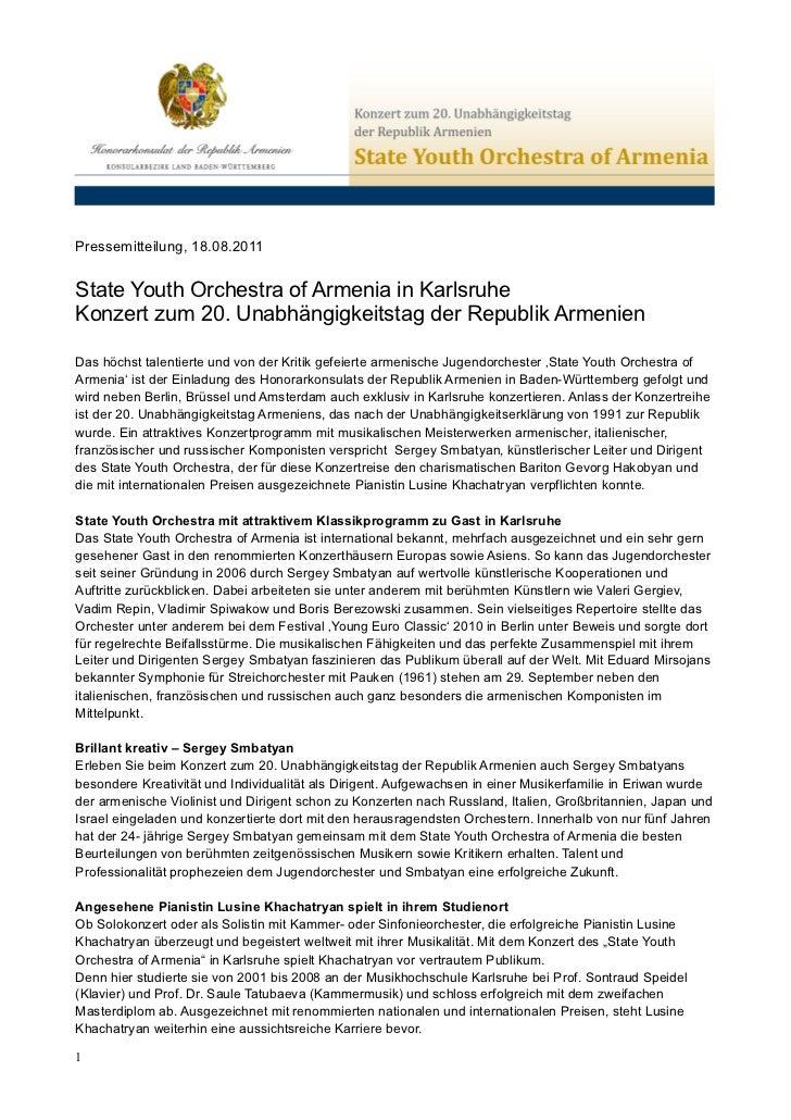 Pressemitteilung, 18.08.2011State Youth Orchestra of Armenia in KarlsruheKonzert zum 20. Unabhängigkeitstag der Republik A...