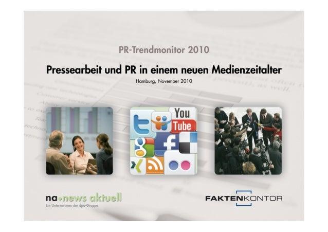 PR-Trendmonitor Pressearbeit und PR in einem neuen Medienzeitalter September 2010