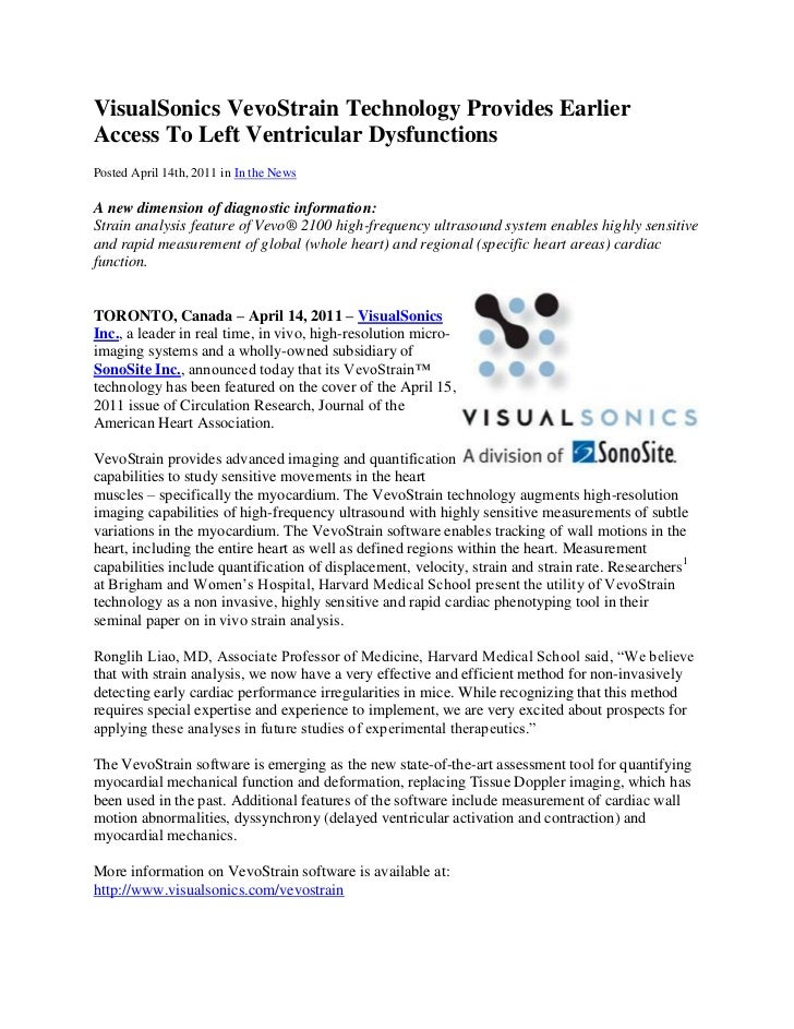 VisualSonics VevoStrain Technology Provides EarlierAccess To Left Ventricular DysfunctionsPosted April 14th, 2011 in In th...