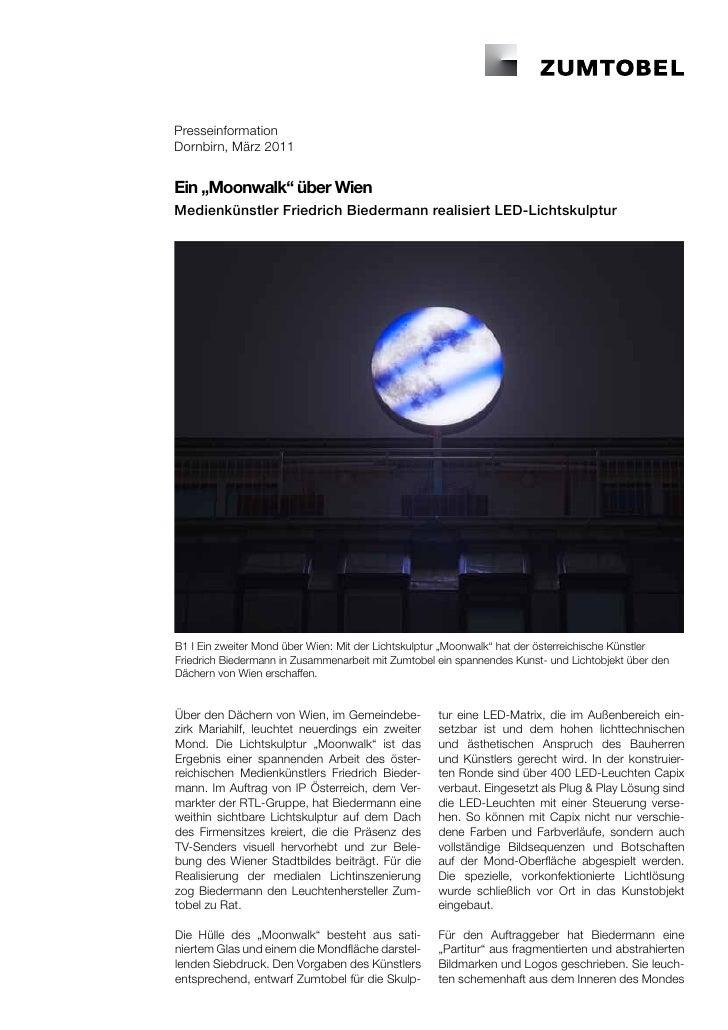 """PresseinformationDornbirn, März 2011Ein """"Moonwalk"""" über WienMedienkünstler Friedrich Biedermann realisiert LED-Lichtskulpt..."""