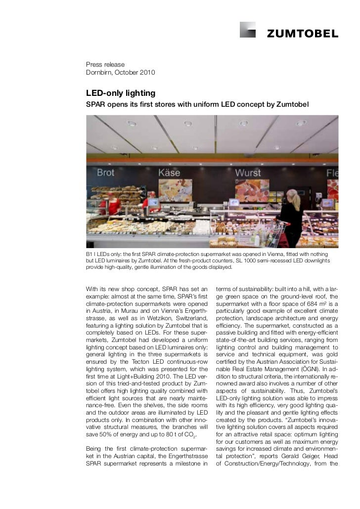 Press releaseDornbirn, October 2010LED-only lightingSPAR opens its first stores with uniform LED concept by ZumtobelB1 I L...