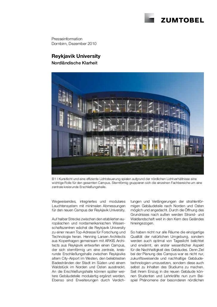 PresseinformationDornbirn, Dezember 2010Reykjavik UniversityNordländische KlarheitB1 I Kunstlicht und eine effiziente Lich...