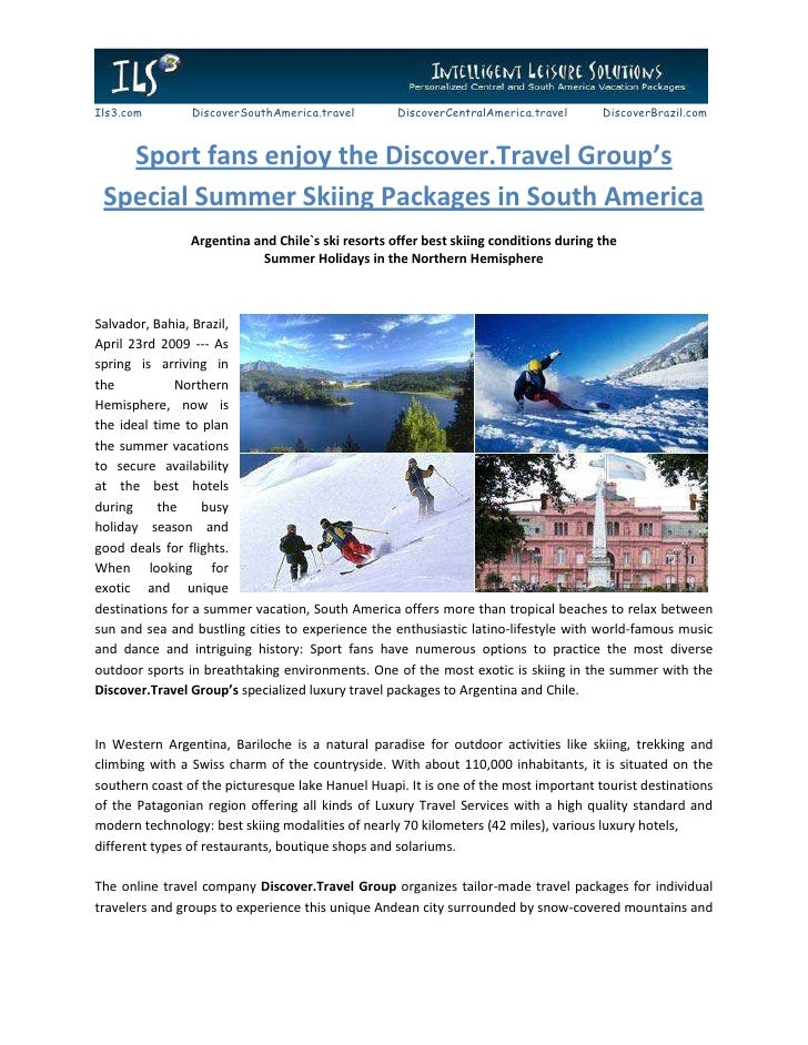 Sport fans enjoy the Discover.Travel Group's Special Summer Skiing Packages in South America