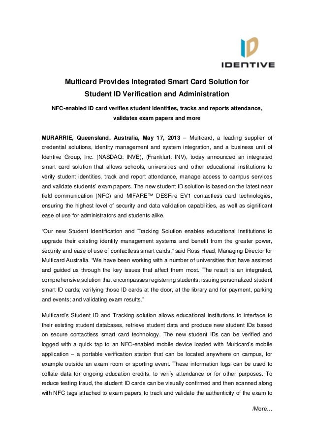 /More…Multicard Provides Integrated Smart Card Solution forStudent ID Verification and AdministrationNFC-enabled ID card v...
