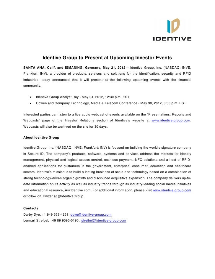 Identive Group to Present at Upcoming Investor EventsSANTA ANA, Calif. and ISMANING, Germany, May 21, 2012 -- Identive Gro...