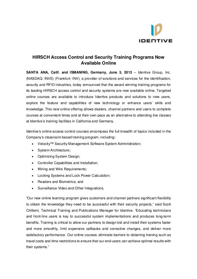 HIRSCH Access Control and Security Training Programs NowAvailable OnlineSANTA ANA, Calif. and ISMANING, Germany, June 3, 2...