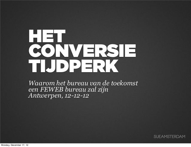 Het Conversie Tijdperk