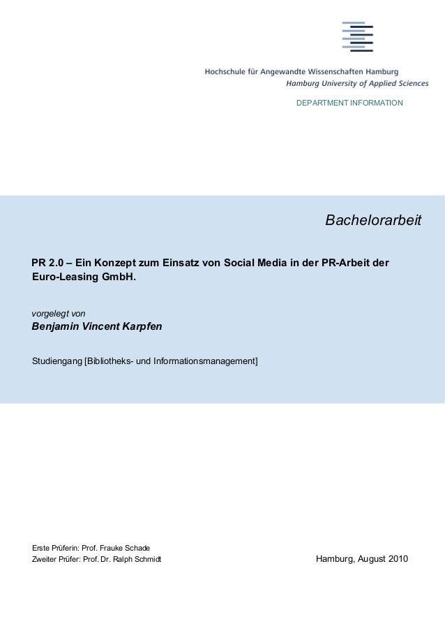 DEPARTMENT INFORMATION Bachelorarbeit PR 2.0 – Ein Konzept zum Einsatz von Social Media in der PR-Arbeit der Euro-Leasing ...