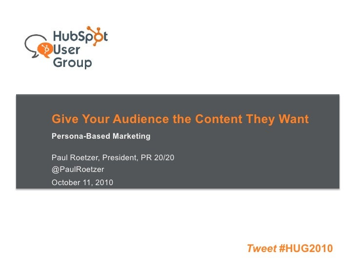 Give Your Customers the Content They Want - Persona Based Marketing