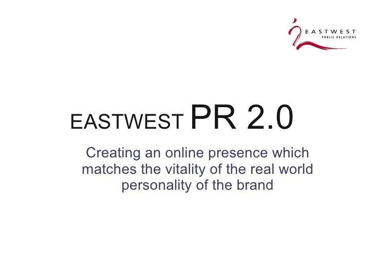 PR2.0 Overview