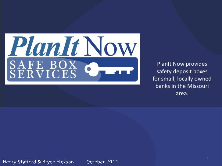 PlanIt Now provides  safety deposit boxesfor small, locally owned banks in the Missouri          area.                    ...