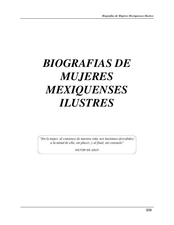 """Biografías de Mujeres Mexiquenses Ilustres  BIOGRAFIAS DE     MUJERES  MEXIQUENSES     ILUSTRES""""Sin la mujer, al comienzo ..."""