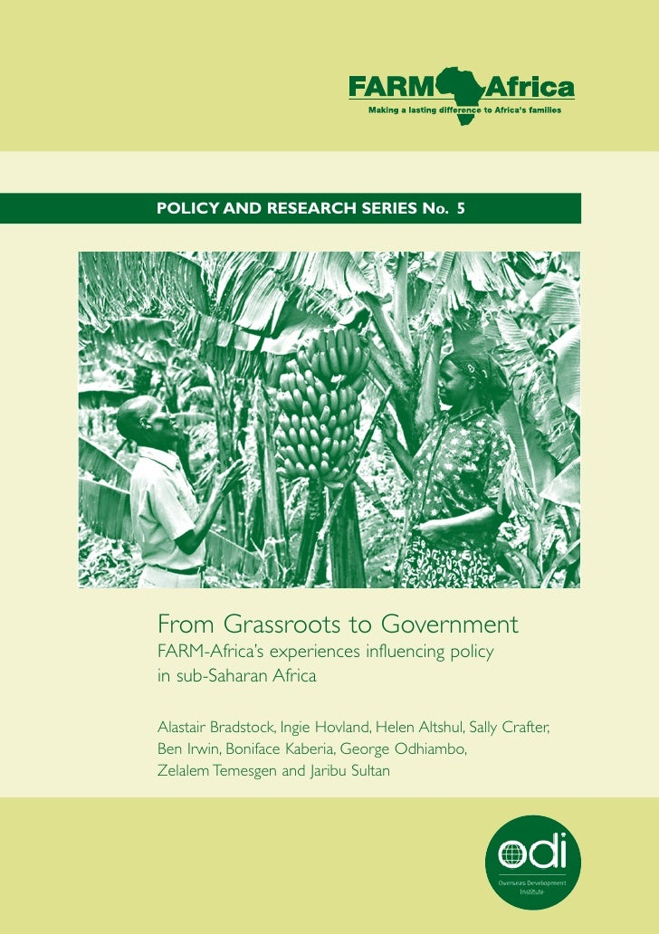 From Grassroots To Government. FARM-Africa's Experience Influencing Policy