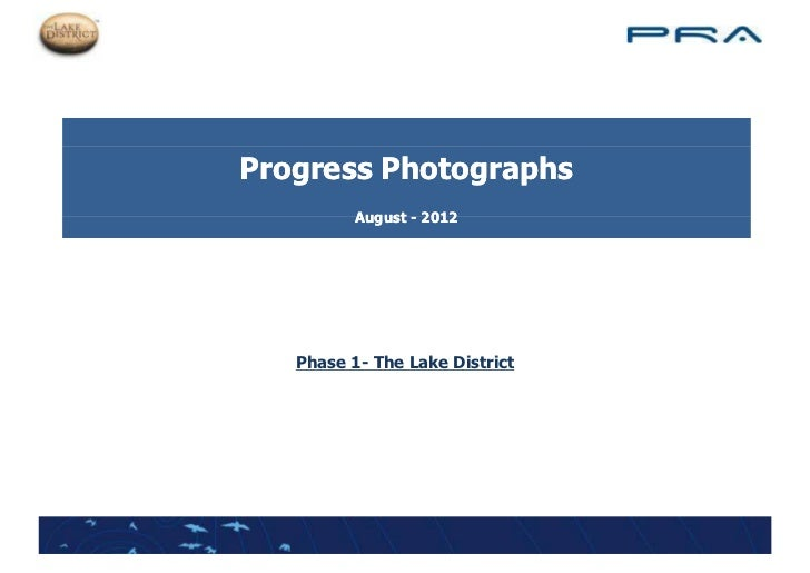 Progress Photographs          August - 2012   Phase 1 Th L k District   Ph    1- The Lake Di t i t