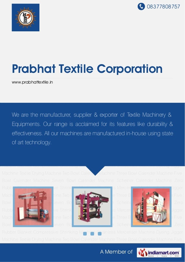 08377808757A Member ofPrabhat Textile Corporationwww.prabhattextile.inTwo Bowl Calender Machine Three Bowl Calender Machin...