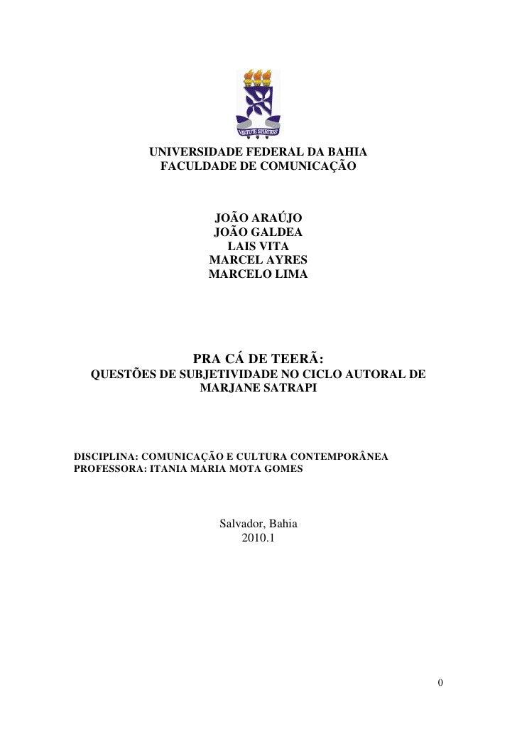 UNIVERSIDADE FEDERAL DA BAHIA             FACULDADE DE COMUNICAÇÃO                         JOÃO ARAÚJO                    ...