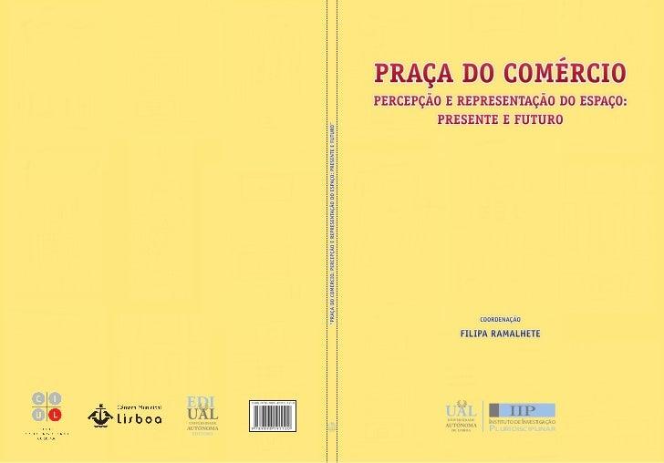 PRAÇA DO COMÉRCIO                                                                              PERCEPÇÃO E REPRESENTAÇÃO D...