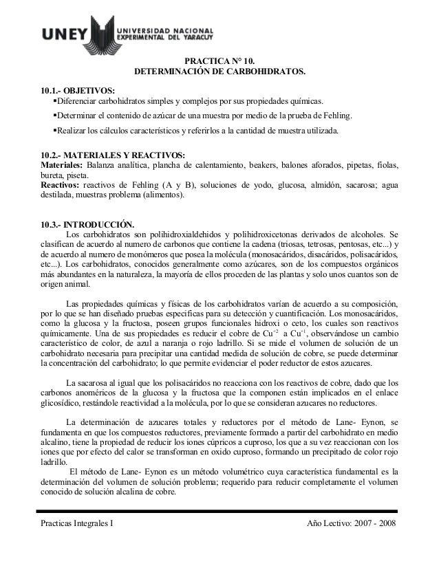 PRACTICA N° 10. DETERMINACIÓN DE CARBOHIDRATOS. 10.1.- OBJETIVOS: Diferenciar carbohidratos simples y complejos por sus p...