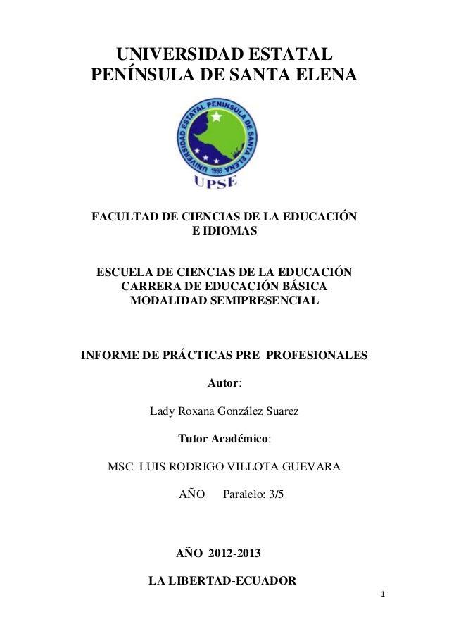 1 UNIVERSIDAD ESTATAL PENÍNSULA DE SANTA ELENA FACULTAD DE CIENCIAS DE LA EDUCACIÓN E IDIOMAS ESCUELA DE CIENCIAS DE LA ED...