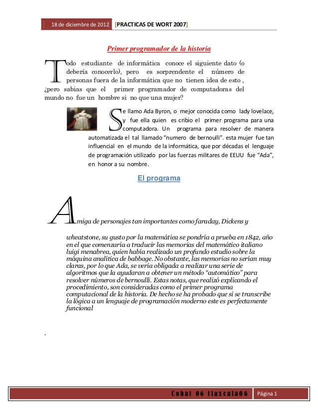 18 de diciembre de 2012   [PRACTICAS DE WORT 2007]                          Primer programador de la historiaT       odo e...