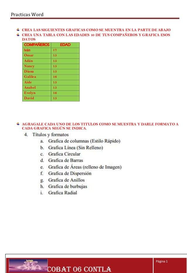 Practicas Word    CREA LAS SIGUIENTES GRAFICAS COMO SE MUENTRA EN LA PARTE DE ABAJO    CREA UNA TABLA CON LAS EDADES 10 DE...