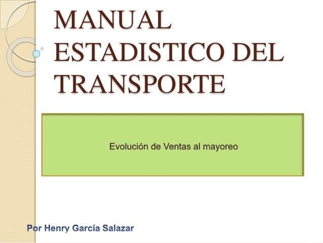 MANUAL  ESTADISTICO DEL  TRANSPORTE