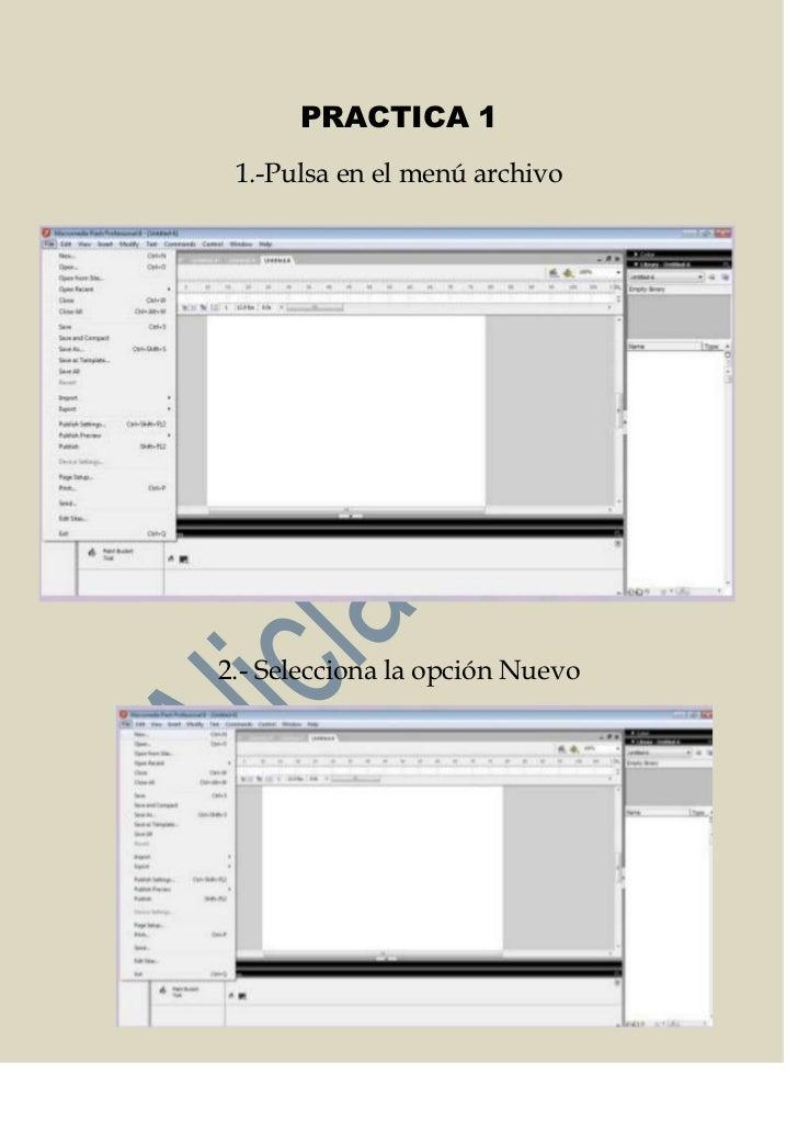 PRACTICA 1 1.-Pulsa en el menú archivo2.- Selecciona la opción Nuevo