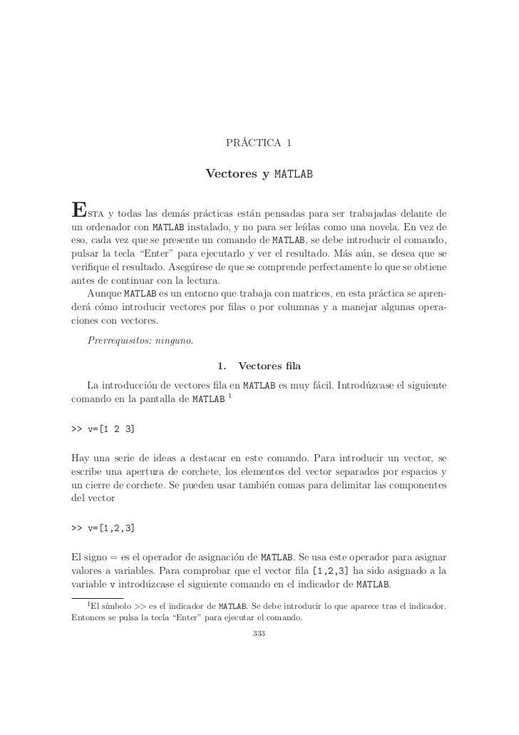 ´                                       PRACTICA 1                                  Vectores y MATLABEsta y todas las dem´...