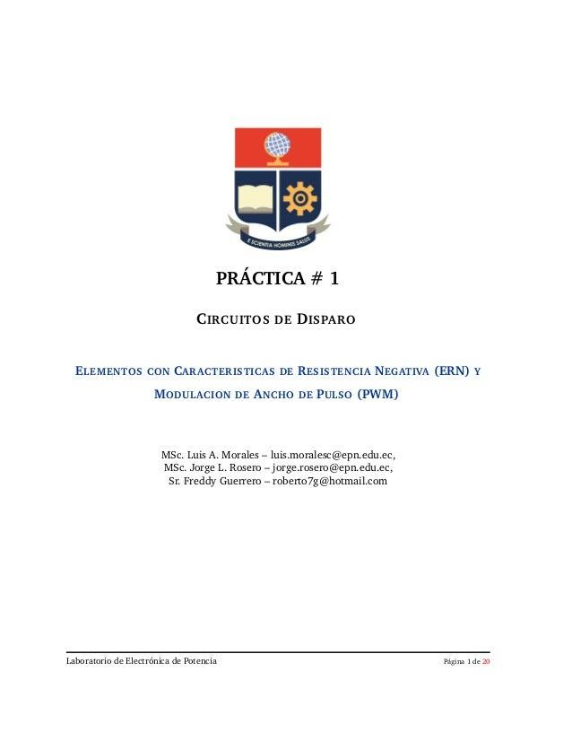PRÁCTICA # 1 CIRCUITOS DE DISPARO ELEMENTOS  CON  CARACTERISTICAS  MODULACION  DE  DE  ANCHO  RESISTENCIA NEGATIVA (ERN) D...