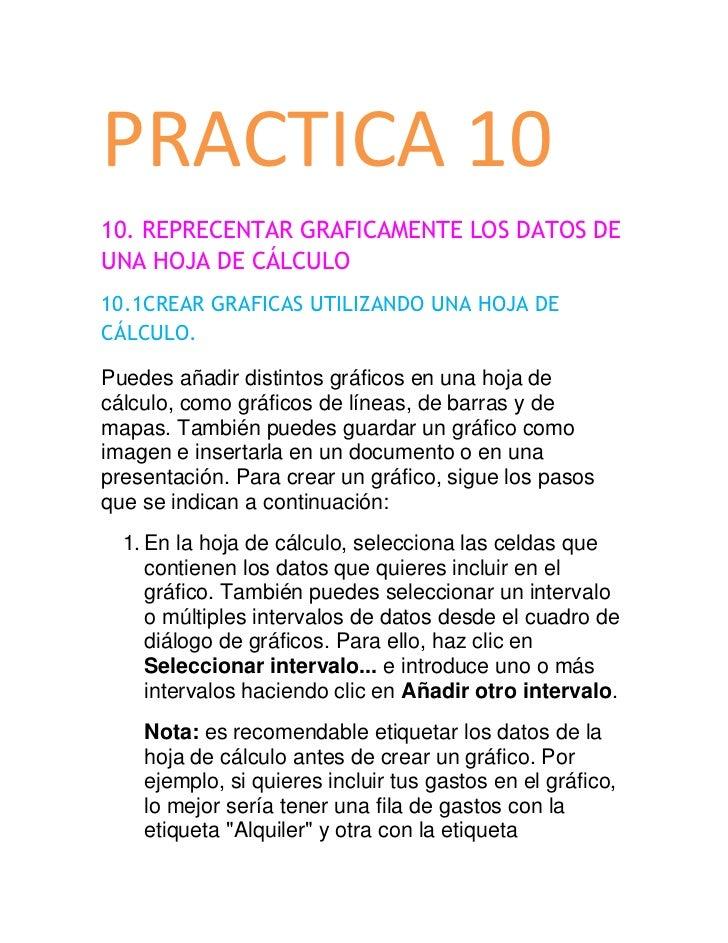 PRACTICA 1010. REPRECENTAR GRAFICAMENTE LOS DATOS DEUNA HOJA DE CÁLCULO10.1CREAR GRAFICAS UTILIZANDO UNA HOJA DECÁLCULO.Pu...